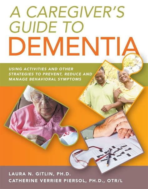 dementia or alzheimer s a s guide to home care from the early signs and onset of dementia through the various alzheimer stages books a caregiver s guide to dementia and behavioral symptoms