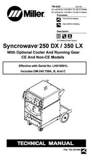 miller syncrowave 250dx 350dx technical manual eff w serial no lh010001l for 250 dx models