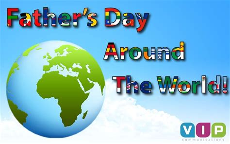 fathers day in the usa s day around the world