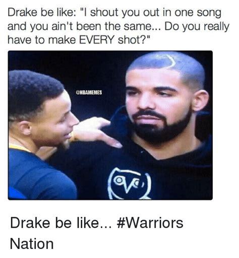 Drake Be Like Meme - 25 best memes about drake be like drake be like memes
