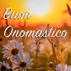 fiori onomastico buon onomastico frasi di auguri immagini e con il nome