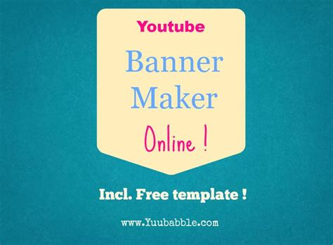 youtube banner maker tutorial with free template learn