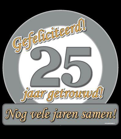 25 jaar getrouwd brons zilver goud huldeschild 25 jaar getrouwd de zevenklapper hilversum