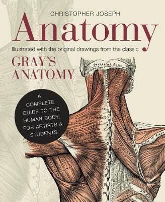 anatomy book with cadaver pictures anatomy by christopher joseph waterstones