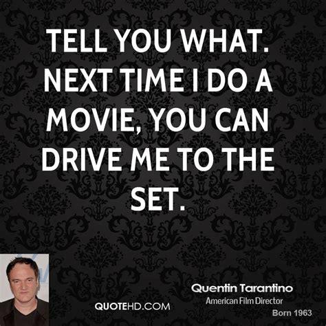 movie quotes you can do it quentin tarantino quotes quotesgram