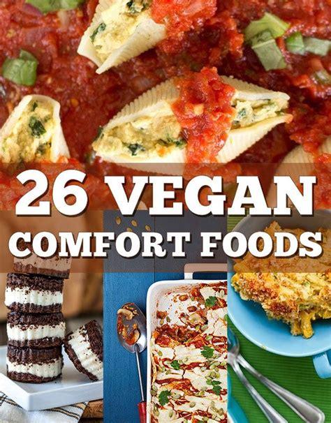 vegetarian comfort food recipes 26 vegan versions of your favorite comfort foods vegan