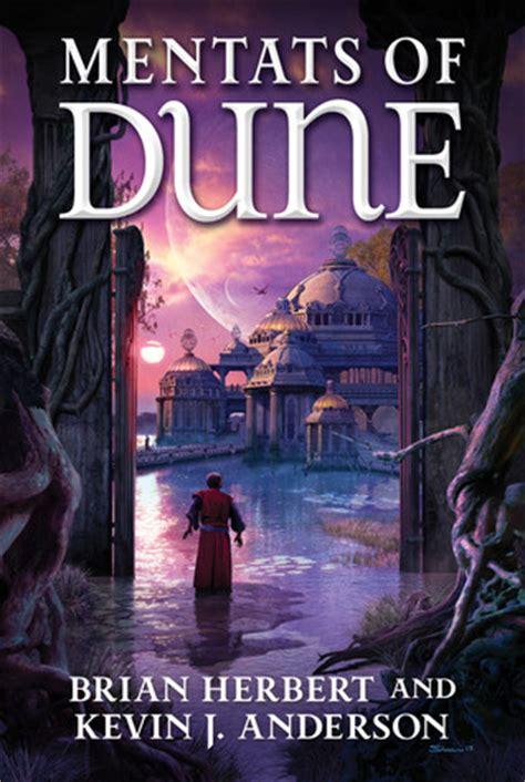 Pdf Mentats Dune Brian Herbert by Mentats Of Dune Schools Of Dune 2 By Brian Herbert