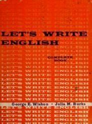 Lets Write Englis let s write complete book by george e wishon