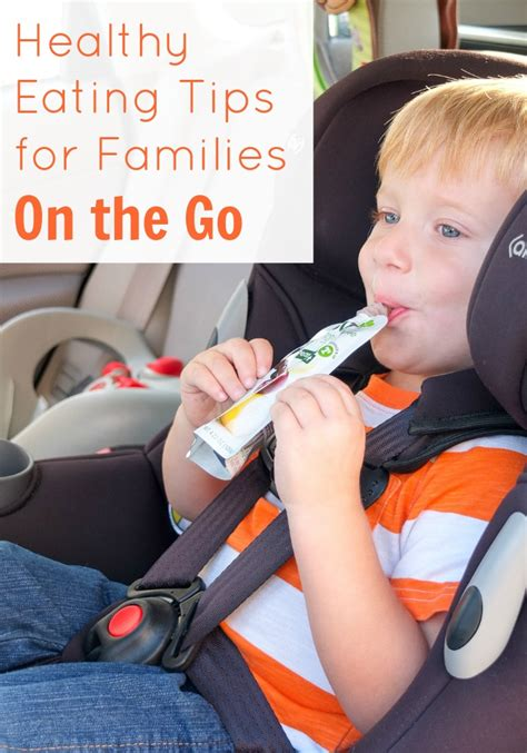 Tips For Healthy On The Go by 6 Handy Healthy Tips For Families On The Go