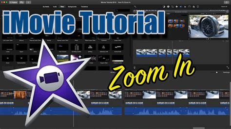 imovie tutorial    zoom  youtube