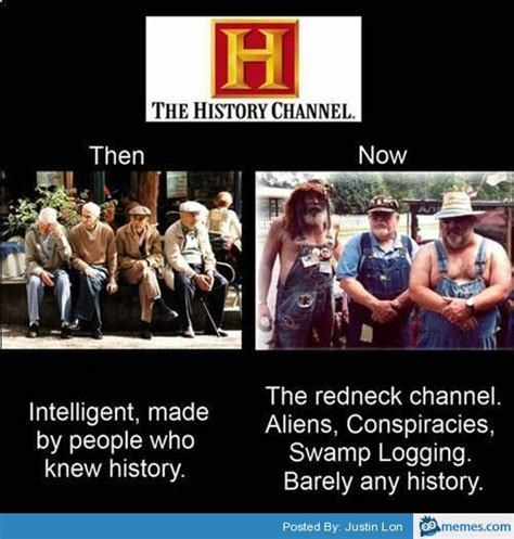 History Channel Meme - history channel then and now memes com