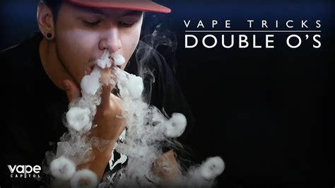 vape tricks tutorial o vape tricks double o s youtube