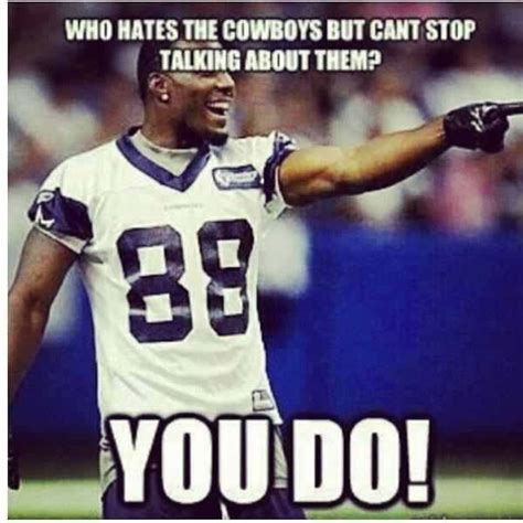 Cowboys Haters Meme - dallas cowboys haters dallas cowboys my team