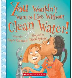 libro you wouldnt want to product you wouldn t want to live without clean water
