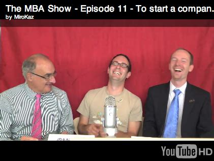How Is Mba On Tv by Business School Tv Show The Mba Show