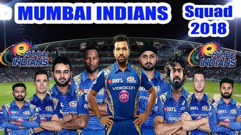 ipl mumbai team players 2018 vivo ipl mumbai indians team squad mumbai indians