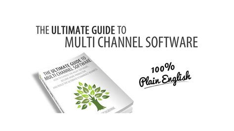 The Ultimate Guide To Software by The Ultimate Guide To Multi Channel Software Book