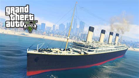 sinking boat gta 5 titanic gta 5 mods youtube