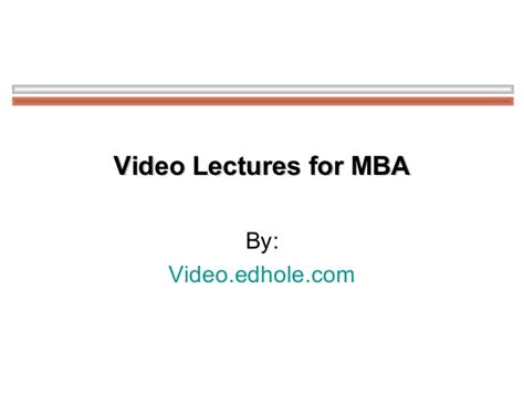 Mba Lectures Free by Lectures For Mba