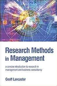 Management A Concise Introduction Isbn 9780230285354 research methods in management a concise introduction to