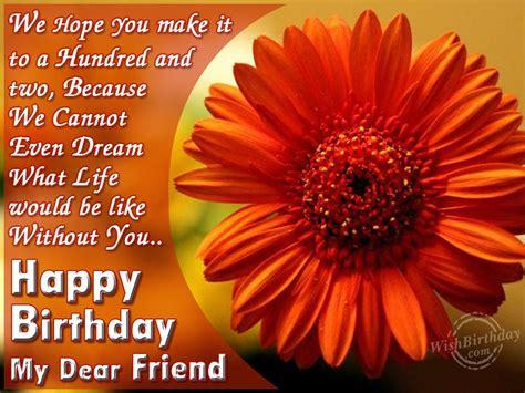 Happy Birthday Wishes For A Dear Friend Happy Birthday My Dear Friend Wishbirthday Com