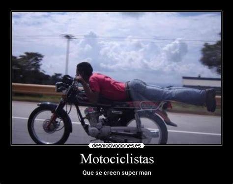 imagenes emotivas de motociclistas im 225 genes y carteles de motociclistas pag 1 desmotivaciones