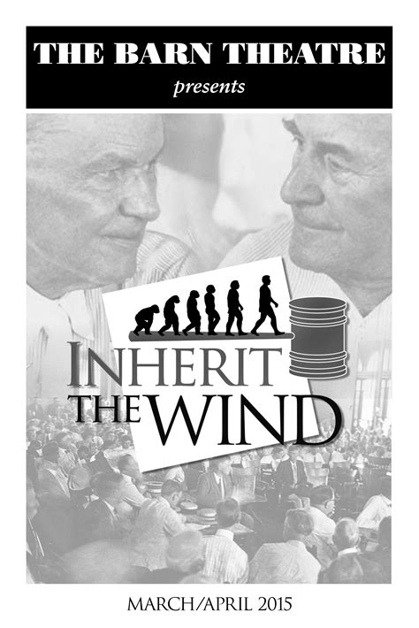Inherit The Wind : Our 2014-2015 Season : The Barn Theatre