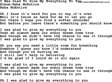 I Give My To You i was glad to give my everything to you by reba mcentire lyrics