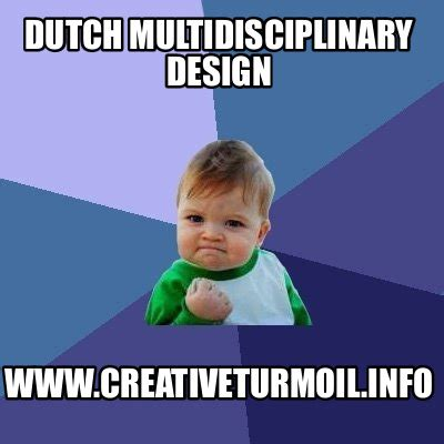 Dutch Memes - meme creator dutch multidisciplinary design www