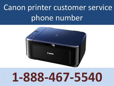canon printer customer support phone number 1 888 467 5540 canon printer customer service phone number
