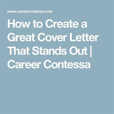 Cover Letters That Stand Out 1000 Ideas About Great Cover Letters On Cover Letters Writing A Cover Letter And