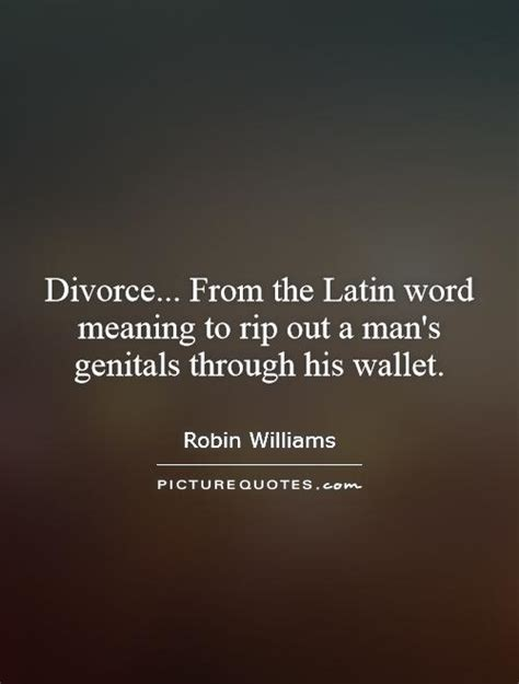 this is divorce a s guide through the quotes about surviving a divorce quotesgram