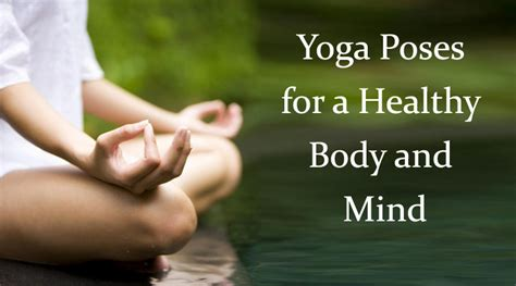 yoga mind and body 1405315334 yoga poses for healthy body sport fatare