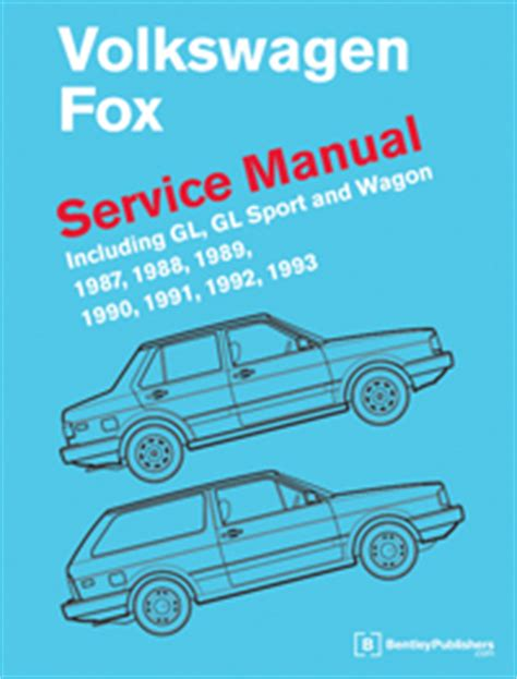 vw volkswagen fox service manual 1987 1993 bentley publishers repair manuals and