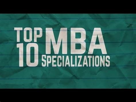 Top Mba Specializations by Mba Top 10 Management Specializations