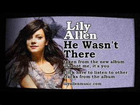 He Wasnt There Lily Allen | lily allen he wasn t there youtube