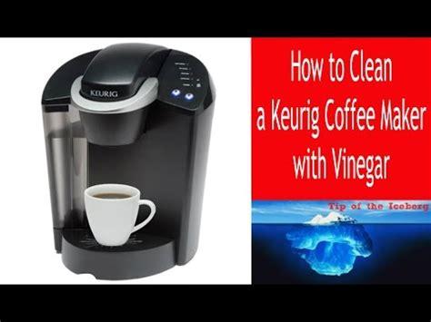 Descale Keurig Coffee Maker  Clean a Keurig with Vinegar!   FIX SLOW BREW ?   YouTube