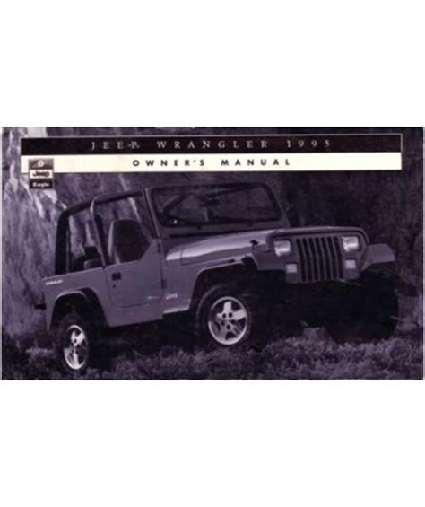 1995 Jeep Wrangler Service Manual 1995 Jeep Wrangler Owners Manual