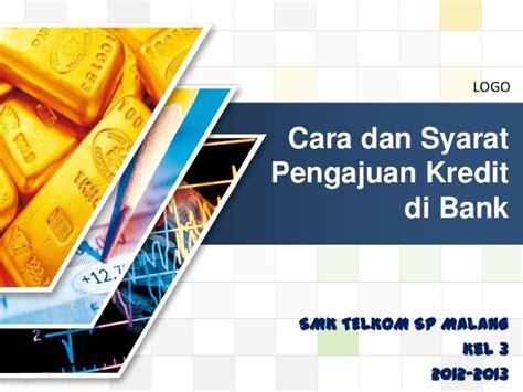 kredit bank cara dan syarat pengajuan kredit di bank