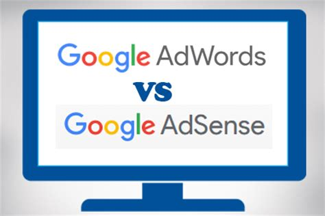 adsense vs adwords revenue differences between google adwords and adsense web