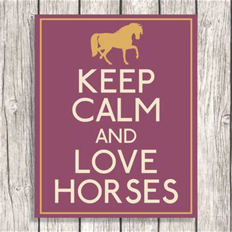 imagenes de keep calm and love horses keep calm and love horses equestrian from patihomedecor on