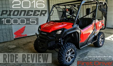 honda new utv 2016 pioneer 1000 5 drive review all new honda side by