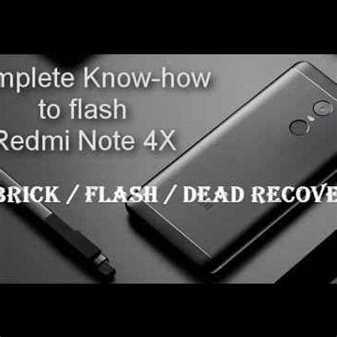 tutorial flash redmi 4x tutorial how to flash xiaomi redmi note 4x xiaomi redmi