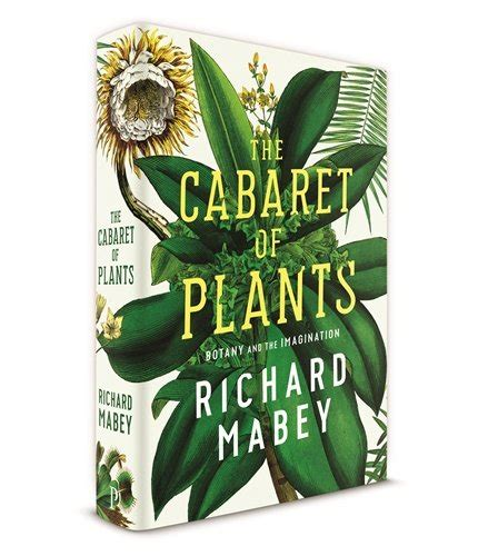 libro the cabaret of plants the cabaret of plants biografie e autobiografie panorama auto