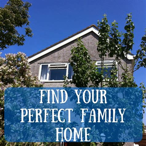 find my perfect house find your perfect family home ickle pickles life and travels