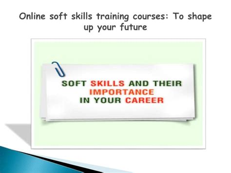 How Many Soft Skill Courses In An Mba by Soft Skills Courses To Shape Up Your Future
