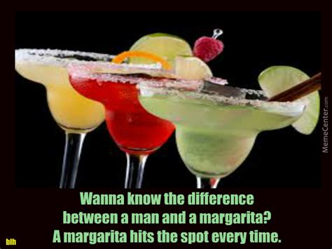 Margarita Meme - margarita hits the spot every time by countrygirl5511