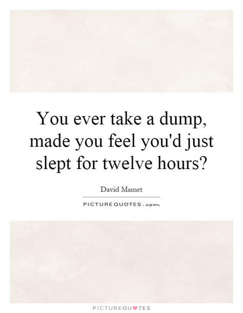 dump quotes dump sayings dump picture quotes