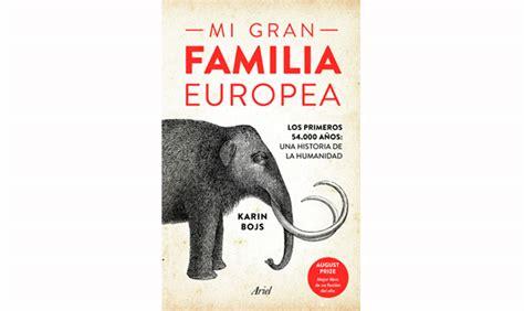 mi gran familia europea 8434425424 10 libros de ciencia para el verano 2017 openmind