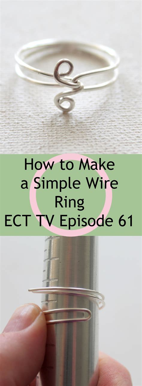 how to make sted metal jewelry ect tv episode 61 simple wire ring emerging creatively